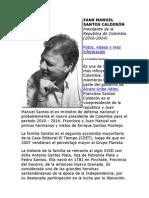 Biografía JUAN MANUEL SANTOS CALDERÓN