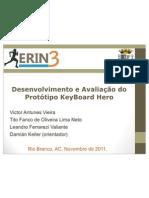 Desenvolvimento e Avaliação do Protótipo KeyBoard Hero (apresentação em slides)