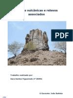 Rochas vulcânicas e relevos associados