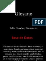 Glosario Derecho y Tecnologías