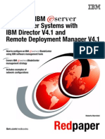 Blade Center Systems Management With IBM Director V4.1 and Remote Deployment Manager V4