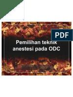 Pemilihan Teknik Anestesi Pada ODC