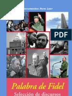 Castro, Fidel - Palabra de Fidel