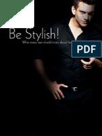 Be Stylish