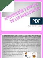 ADQUISICIÓN Y EMPLEO DE LAS HABILIDADES