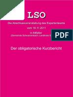Kurzbericht zur Abschlußpräsentation der LSO (18.11.2011 in Altfalter, LKr. Schwandorf)