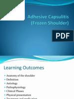 Adhesive Capsulitis Presentation May 2009