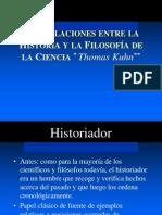 KUHN Las Relaciones entre la Historia y la Filosofía