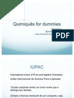 Quimiquês for dummies