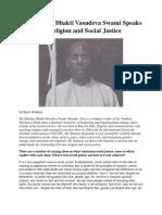 His Holiness Bhakti Vasudeva Swami (Vasudev Das) Speaks on Religion and Social Justice