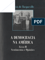 Alexis de Tocqueville. A Democracia na América - Livro II - Sentimentos e Opiniões. Martins Fontes