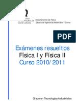 Examenes Resueltos Fisica I y Fisica II