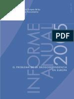 INFORME ANUAL .2005.Observatorio Europeo de las Drogas y Toxicomanías