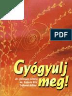Dr Domján László - Gyógyulj meg