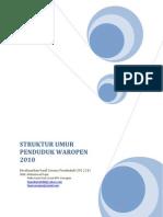Evaluasi Struktur Umur Penduduk Waropen 2010