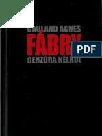 Gauland Ágnes - Fábry Cenzúra nélkül