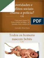 Autoridades e Conflitos Sociais