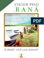 Robert Avé-Lallement - 1858, Viagem pelo Paraná