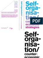 Self Organisation.+Counter Economic Strategies