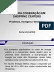 Sem Shopping Centers Uso Cogeracao Shoppings