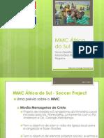 MMC África do Sul - Soccer Project