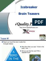 Ice Breaker - Brain Teasers