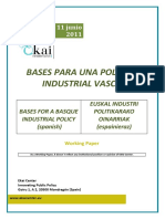 BASES PARA UNA POLÍTICA INDUSTRIAL VASCA - BASES FOR A BASQUE INDUSTRIAL POLICY (Spanish) - EUSKAL INDUSTRI POLITIKARAKO OINARRIAK (Espanieraz)