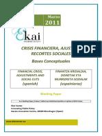 CRISIS FINANCIERA, AJUSTES Y RECORTES SOCIALES - FINANCIAL CRISIS, ADJUSTMENTS AND SOCIAL CUTS (Spanish) - FINANTZA KRISIALDIA, DOIKETAK ETA MURRIZKETA SOZIALAK (Espanieraz)