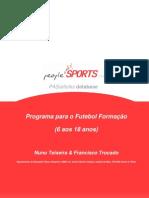 Programa para futebol formação ( 6 aos 18 anos )