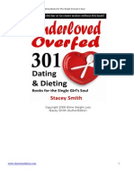 Under Loved Overfed - 301 Dating and Dieting Books for Single Women