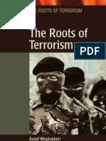 恐怖主义之源 The Roots of Terrorism - The Roots of Terrorism