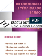 Metodologias e Técnicas de Ensino