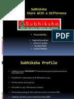 Subhiksha - Final