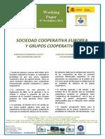 SOCIEDAD COOPERATIVA EUROPEA Y GRUPOS COOPERATIVOS - EUROPEAN COOPERATIVE SOCIETY AND COOPERATIVE GROUPS (spanish) - SOZIETATE KOOPERATIBO EUROPARRA ETA KOOPERATIBEN TALDEAK (espainieraz)