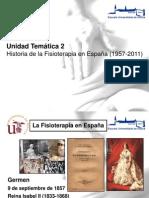 UT2. Historia de la Fisioterapia en España (1957-2011)
