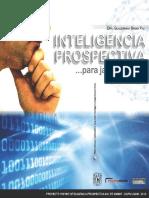 BAENA PAZ Inteligencia Prospectiva Para Jalar El Futuro