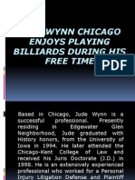 Jude Wynn Chicago Enjoys Playing Billiards During His Free Time