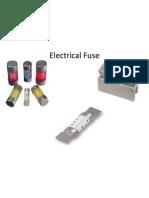31240191 Basics of Electrical Fuse