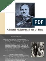 General Muhammad Zia Ul Haq