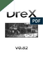 Drex v0.82 Full