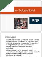 Pobreza e Exclusão Social