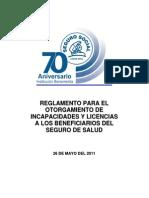 Reglamento para otorgamiento de Incapacidades  y Licencias del Seguro de Salud 2011
