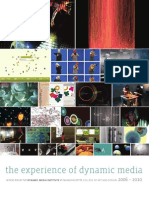 The Experience of Dynamic Media