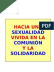 Emiliano Jiménez - Hacia una sexualidad vivida en la comunión y la solidaridad