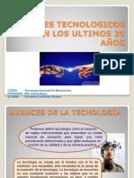 AVANCES TECNOLOGICOS EN LOS ULTIMOS 20 AÑOS