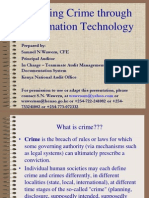 Fighting Crime Through Information Technology
