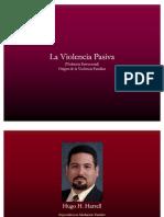 Violencia Pasiva RENOVADA