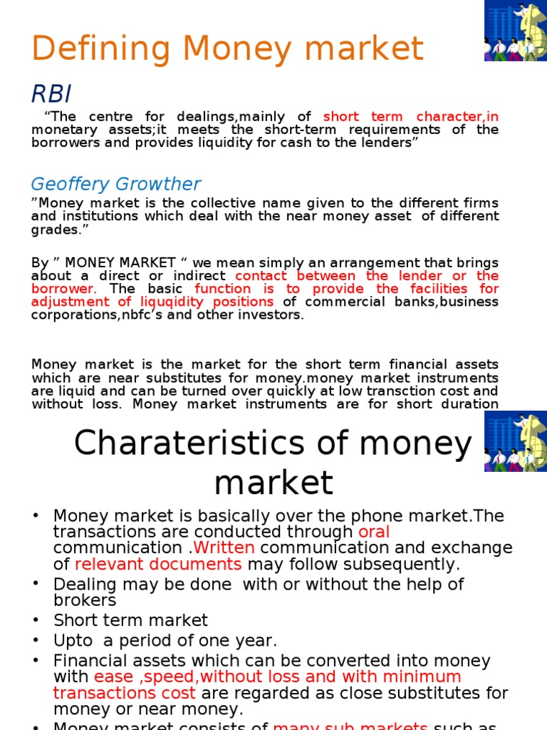 How does the money market function 81