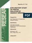 Exploratory Study of Partial Isolation of Highway Bridges