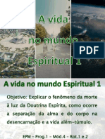 Coem 2011 Aula 22 a Vida No Mundo Espiritual 1